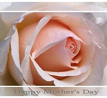 Happy Mother's Day Rose by Joy Watson