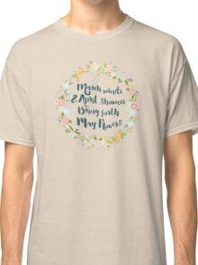 May Flowers brush script Classic T-Shirt