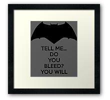 Batman - Do You Bleed? Framed Print
