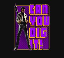 Shaft - Can you dig it! Unisex T-Shirt