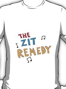 The Zit Remedy T-Shirt