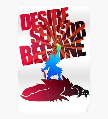 Desire Sensor, Begone! Poster