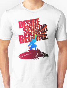 Desire Sensor, Begone! T-Shirt