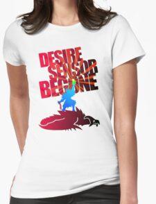 Desire Sensor, Begone! Womens Fitted T-Shirt