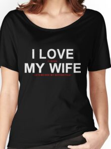 I Love it When My Wife Lets Me Ride My Motorcycle Women's Relaxed Fit T-Shirt