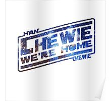 CHEWIE, WE'RE HOME STARS Poster