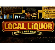 Local Liquor 1.0 Photographic Print