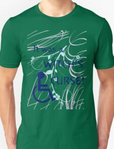 It Was A Witch's Curse: Disability Shirt T-Shirt