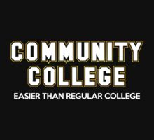 Community College - Easier Than Regular College Kids Tee