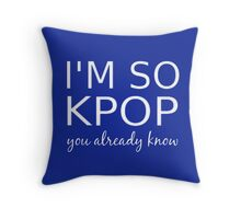 I'M SO KPOP - BLUE Throw Pillow