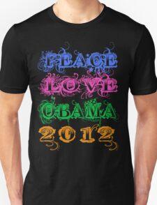 Peace Love Obama 2012 T-Shirt