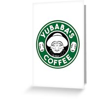 Yubaba's Coffee Greeting Card