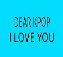 DEAR KPOP - TEAL by Kpop Seoul Shop