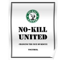NO-KILL UNITED : ES CHANGING TOGETHER (PRINT) Poster