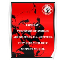 NO-KILL UNITED : ES EACH DAY (PRINT) Poster