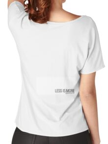 LESS IS MORE Women's Relaxed Fit T-Shirt