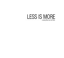 LESS IS MORE by ElisaGabi