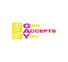 GAY GOD ACCEPT YOU by c1designer420