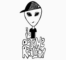 Define Reality Unisex T-Shirt