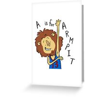 A is for Arm Pit Greeting Card