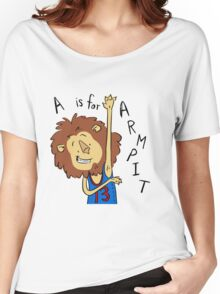 A is for Arm Pit Women's Relaxed Fit T-Shirt