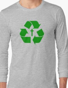 God Recycles people Long Sleeve T-Shirt