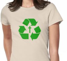 God Recycles people Womens Fitted T-Shirt