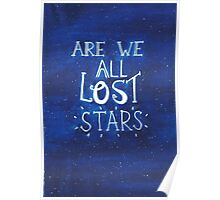 """Are We All Lost Stars"" Poster"