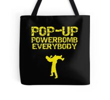 """Kevin Owens """"pop up powerbomb"""" T - Shirt Tote Bag"""
