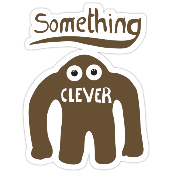 Something Clever by Stephen Wildish