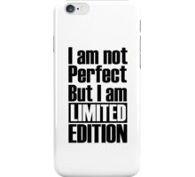Im Not Perfect  iPhone Case/Skin