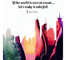 Color Our World Photographic Print