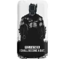I Shall Become A Bat Samsung Galaxy Case/Skin