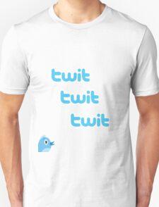 Twit Twit Twit Twitter T-Shirt