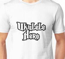 Ukulele Hero! Unisex T-Shirt