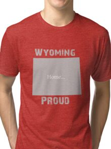 Wyoming Proud Home Tee Tri-blend T-Shirt