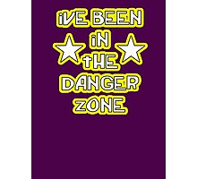 """ive been in the danger zone"" Photographic Print"