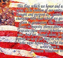 Flag - Woodrow Wilson Quotation by Ryan Houston