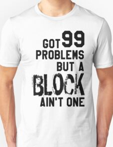 Volleyball - 99 problems but a block ain't one T-Shirt