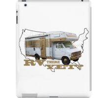 RV THERE YET? iPad Case/Skin