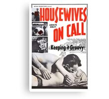 Housewives on Call Retro 50's Movie Canvas Print