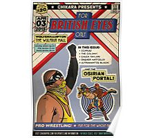 "CHIKARA ""For British Eyes Only"" Poster Design Poster"