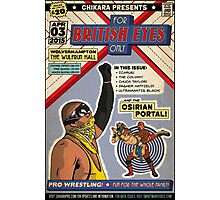 "CHIKARA ""For British Eyes Only"" Poster Design Photographic Print"