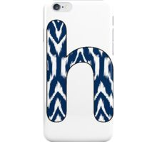 Letter Series - h iPhone Case/Skin