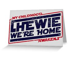 Chewie We're Home V02 Greeting Card