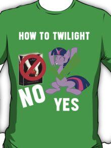 How Do I Twilight? T-Shirt