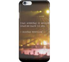 MAROON MUSIC - Sunday Morning iPhone Case/Skin