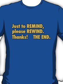 be kind rewind  T-Shirt