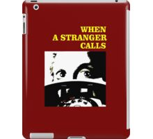 When a Stranger Calls iPad Case/Skin