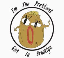 I'm The Prettiest Girl in Brooklyn (BLACK TEXT) T-Shirt